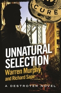 Richard Sapir et Warren Murphy - Unnatural Selection - Number 131 in Series.