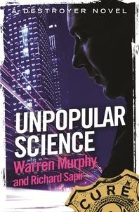 Richard Sapir et Warren Murphy - Unpopular Science - Number 136 in Series.