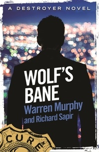 Richard Sapir et Warren Murphy - Wolf's Bane - Number 132 in Series.