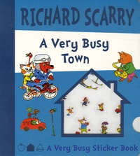 Richard Scarry - A Very Busy Town.