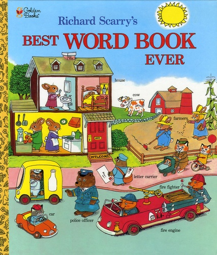 Richard Scarry - Best Word Book Ever.