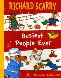 Richard Scarry - Busiest People Ever.