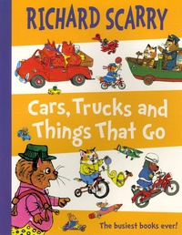 Richard Scarry - Cars, Trucks and Things That Go.