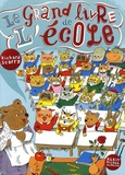 Richard Scarry - Le grand livre de l'école.