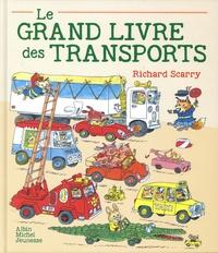 Richard Scarry - Le Grand Livre des transports.