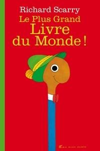 Le Plus Grand Livre du Monde ! - Richard Scarry |