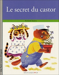 Richard Scarry - Le secret du Castor.