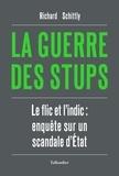 Richard Schittly - La guerre des stups.