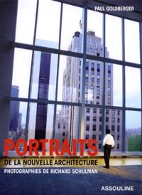 Richard Schulman - Portraits de la nouvelle architecture - Photographies de Richard Schulman.