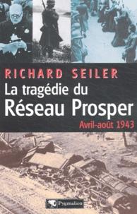 Ucareoutplacement.be La tragédie du Réseau Prosper (avril-août 1943) Image