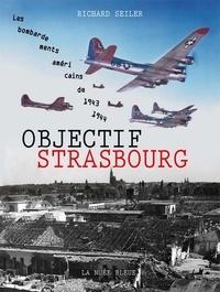 Richard Seiler - Objectif Strasbourg.