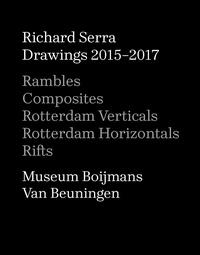 Richard Serra - Drawings 2015-2017.