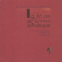 Richard Shusterman - La fin de l'expérience esthétique.