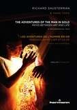 Richard Shusterman - Les aventures de l'Homme en Or.