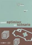 Richard Sidi - Savoir optimiser un scénario.