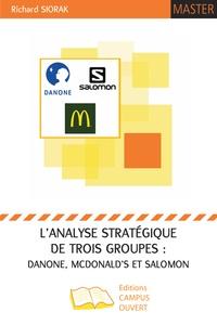 Lanalyse stratégique de trois groupes : Danone, McDonalds et Salomon.pdf