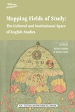 Richard Somerset et Matthew Smith - Mapping Fields of Study: The Cultural and Institutional Space of English Studies.