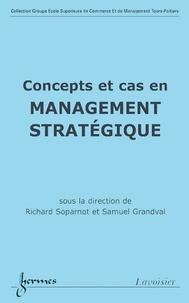 Richard Soparnot - Concepts et cas en management stratégique.