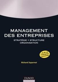 Richard Soparnot - Management des entreprises - Stratégie. Structure. Organisation..