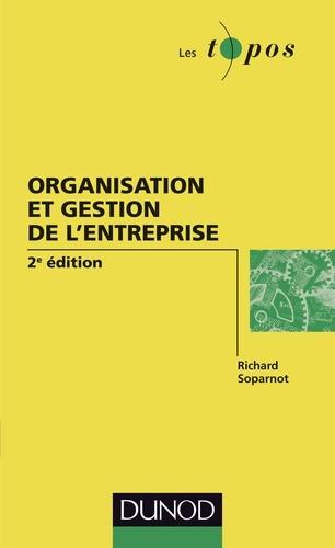 Organisation et gestion de l'entreprise - 2e édition 2e édition