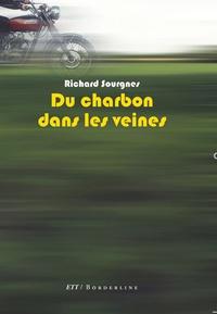 Richard Sourgnes - Du charbon dans les veines.