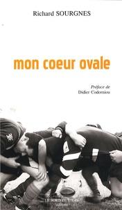 Richard Sourgnes - Mon coeur ovale.
