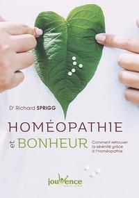 Homéopathie et bonheur - Comment retrouver la sérénité grâce à lhoméopathie.pdf