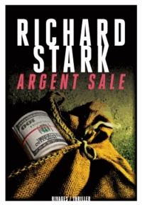 Richard Stark - Argent sale.