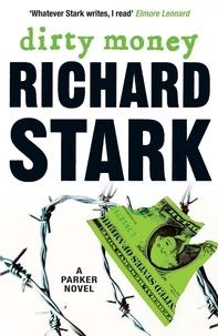Richard Stark - Dirty Money.