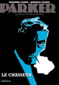Richard Stark et Darwyn Cooke - Parker Tome 1 : Le chasseur.