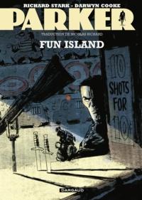 Richard Stark - Parker Tome 4 : Fun Island.