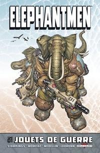 Richard Starkings et Axel Medellin - Elephantmen Tome 1 : Jouets de guerre.