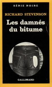 Richard Stevenson - Les Damnés du bitume.