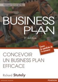 Richard Stutely - Business Plan - Concevoir un Business Plan efficace.