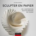 Richard Sweeney - Sculpter en papier - De l'inspiration aux techniques de pliage.