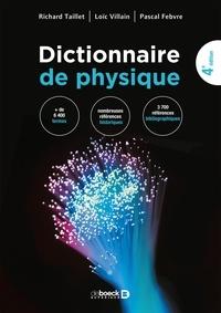Richard Taillet et Loïc Villain - Dictionnaire de physique.