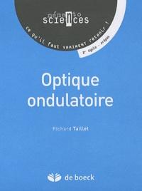 Richard Taillet - Optique ondulatoire.
