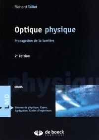 Richard Taillet - Optique physique - Propagation de la lumière.