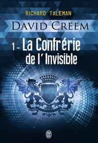 Richard Taleman - David Creem Tome 1 : La confrérie de l'invisible.
