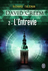 Richard Taleman - David Creem Tome 2 : L'entrevie.