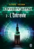 Richard Taleman - David Creem Tome 2 : L'entrevie.