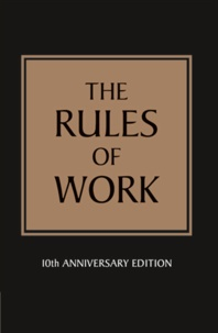 Richard Templar - The Rules of Work - A Definitive Code for Personal Success.