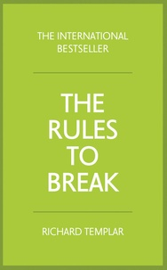 Richard Templar - The Rules to Break.