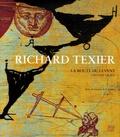 Richard Texier - La route du Levant - L'Oeuvre gravé.