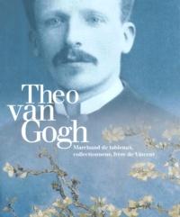 theo van gogh marchand de tableaux collectionneur frere de vincent
