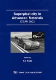 Richard Todd - Superplasticity in Advanced Materials - ICSAM 2003.
