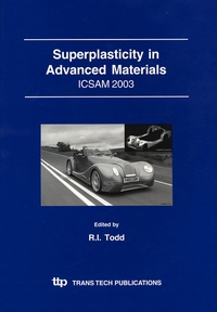 Richard Todd - Superplasticity in Advanced Materials - ICSAM 2003.