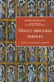 Richard Trachsler - Moult obscures paroles - Etudes sur la prophétie médiévale.