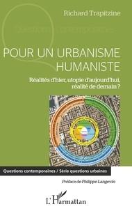 Deedr.fr Pour un urbanisme humaniste - Réalités d'hier, utopie d'aujourd'hui, réalité de demain ? Image