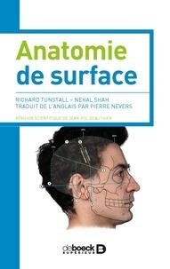 Richard Tunstall et Nehal Shah - Anatomie de surface.